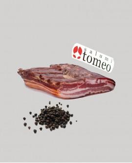 Pancetta tesa al pepe nero - metà 3,5Kg sottovuoto - stagionatura  4 mesi - Salumi Tomeo