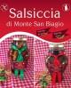Salsiccia di Monte San Biagio Stagionata Sottolio Dolce 2,3 Kg al pezzo - stagionatura 1 mese - Salumi Grufà